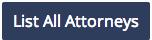 List All Attorneys
